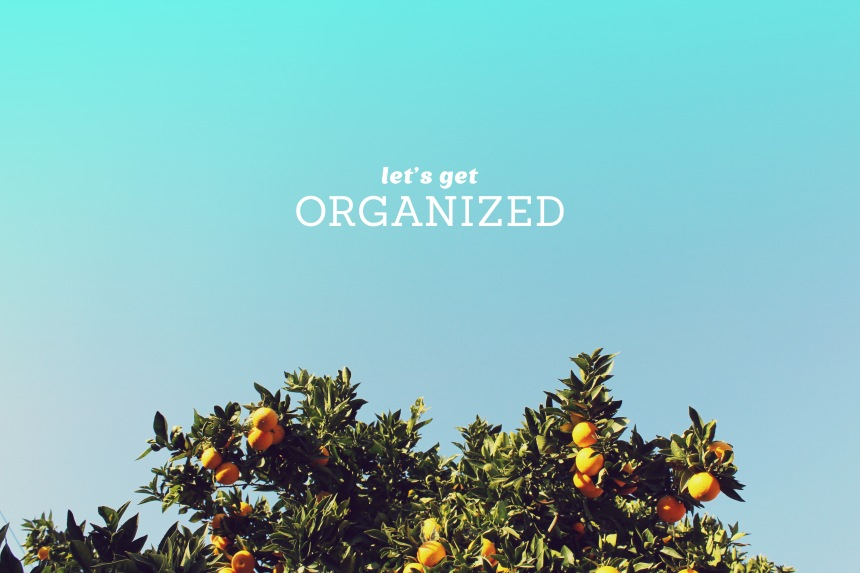 get organized | ann-marie loves paper