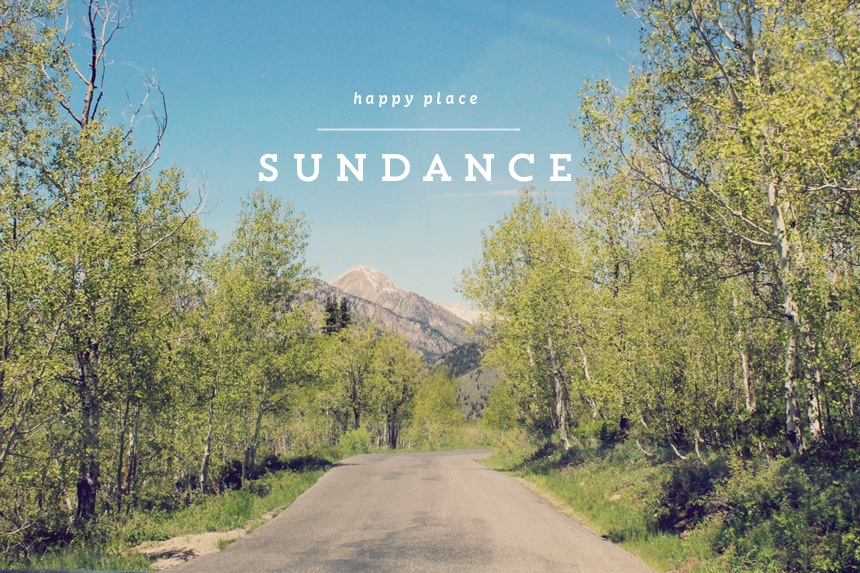 Happy Place No. 002 | Sundance, Utah | Ann-Marie Morris